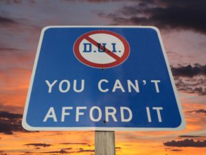 You Can't Afford A DUI Warning Sign